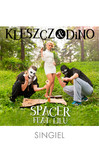 Kleszcz & DiNO ft.Lilu - Spacer (singiel)