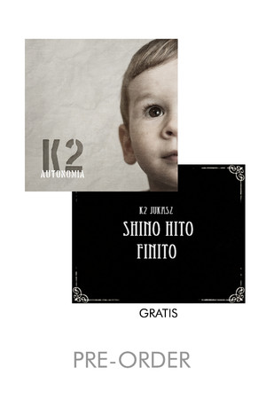 K2 - AUTONOMIA 2CD (PRE-ORDER) + SHINO HITO FINITO (LIMITED)