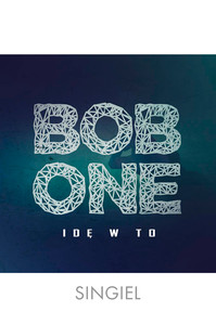 Bob One - Idę w to (singiel)