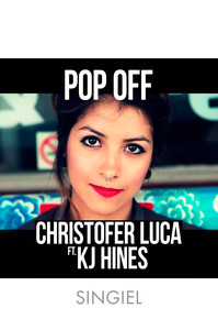 Christofer Luca ft. KJ Hines - Pop off (singiel)